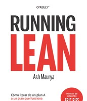 Running Lean : cómo iterar de un plan A a un plan que funciona de Ash Maurya