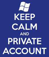 KEEP YOUR ACCOUNT PRIVATE