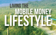 Living the Mobile Money Lifestyle