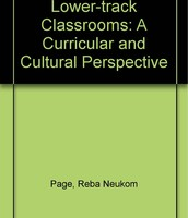 Lower-Track Classrooms: A Curricular and Cultural Perspective