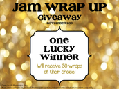 Jam Wrap Up Giveaway