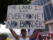 """""""The Land is for Everyone no Borders"""""""