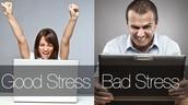 Good and Bad Stress