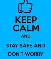 keep calm and stay safe online.