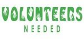 VOLUNTEERS NEEDED: