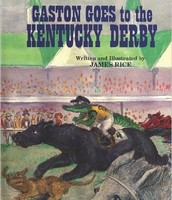 Gaston Goes to the Kentucky Derby