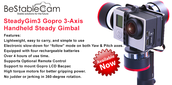 Bestablecam SteadyGim3 EVO Gopro 3-Axis Handheld Gimbal