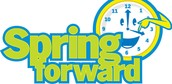 """Don't Forget to """"Spring Forward"""""""