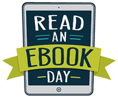 Read an eBook Day is Today!
