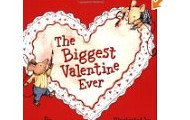 The Biggest Valentine Ever by Steven Kroll and Jeni Bassett