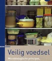 Veilig voedsel: microbiologische principes/ Roelina Dijk