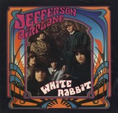 White Rabbit by: Jefferson Airplane