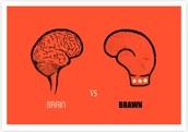 Brain over Brawn