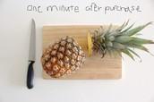 Pineapple one minute after purchase.