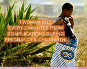 TOGETHER, WE CAN MAKE PREGNANCY &  CHILDBIRTH SAFE FOR EVERY MOTHER.