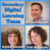 Secondary Digital Learning Team