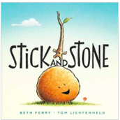 Stick and Stone by Beth Ferry
