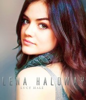 Lena Played by Lucy Hale