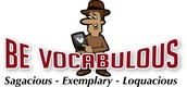 BE VOCABULOUS