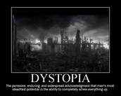 Dystopia At Its Best