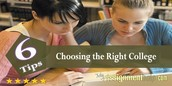 6 Tips for Choosing the Right College