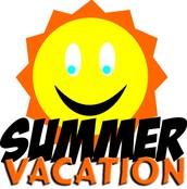 Summer Vacation Begins