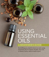 Using Essential Oils - a beginners guide