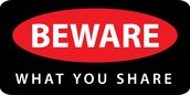beware of what  u share