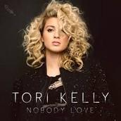 Nobody Love Tori Kelly