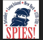 The Culper Spy Ring was located in New York lead by Benjamin Tallmadge