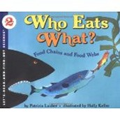 Who Eats What? ~ Patricia Lauber