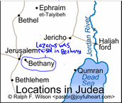 Bethany is where Lazarus was raised by Jesus.