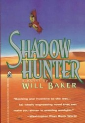 Shadow Hunter by Will Baker