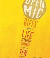 Open Mic: Riffs on Life Between Cultures