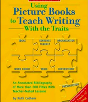 Using Books to Teach Writing With the Traits