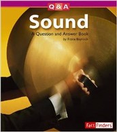 Sound: A Question and Answer Book