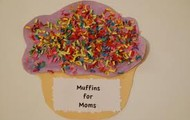 Muffins for Mom's!