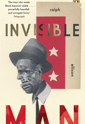 Invisible Man by Ralph Ellison