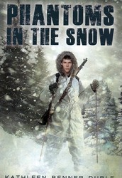The Book: The Phantoms in The Snow: by Katheen Benner