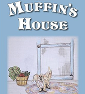 Muffin's House