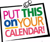 UPCOMING EVENTS~ MARK YOUR CALENDARS!