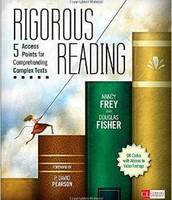 Rigorous Reading, by Fisher & Frey