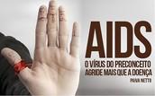 Bolsa de Mulher: O que é Aids ?