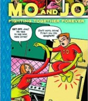 Mo and Jo Fighting Together Forever by Jay Lynch