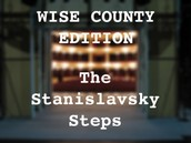 Wise County Stanislavsky Steps