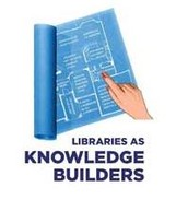 Librarians as Knowledge Builders!