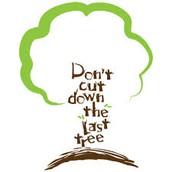 Don't Cut Down Trees