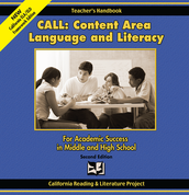 CALL: Content Area Language and Literacy, For Academic Success in Middle and High School