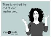 Dear Tired Teachers....READ THIS!