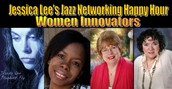 Jessica Lee and Friends Jazz and Women Innovators Panel